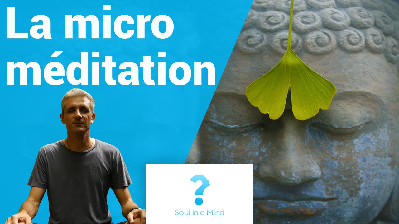 Comment pratiquer la micro méditation ?