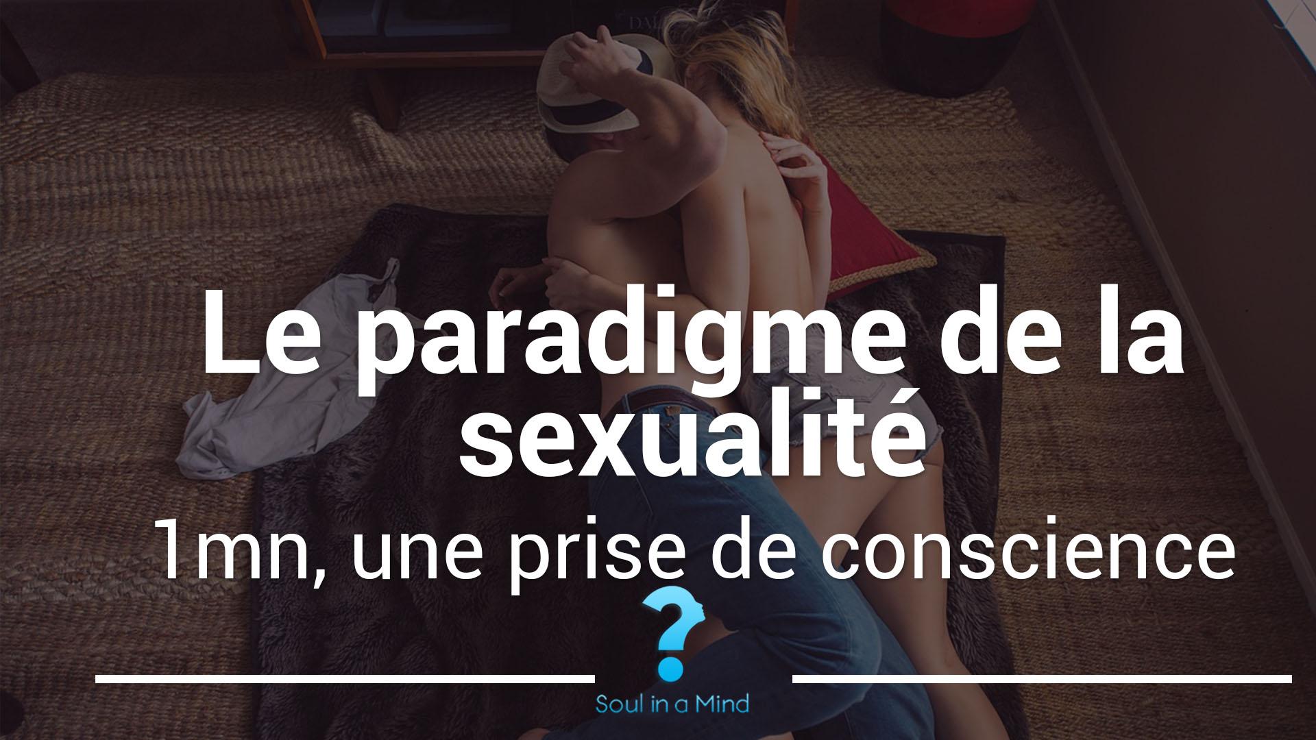 Le paradigme de la sexualité