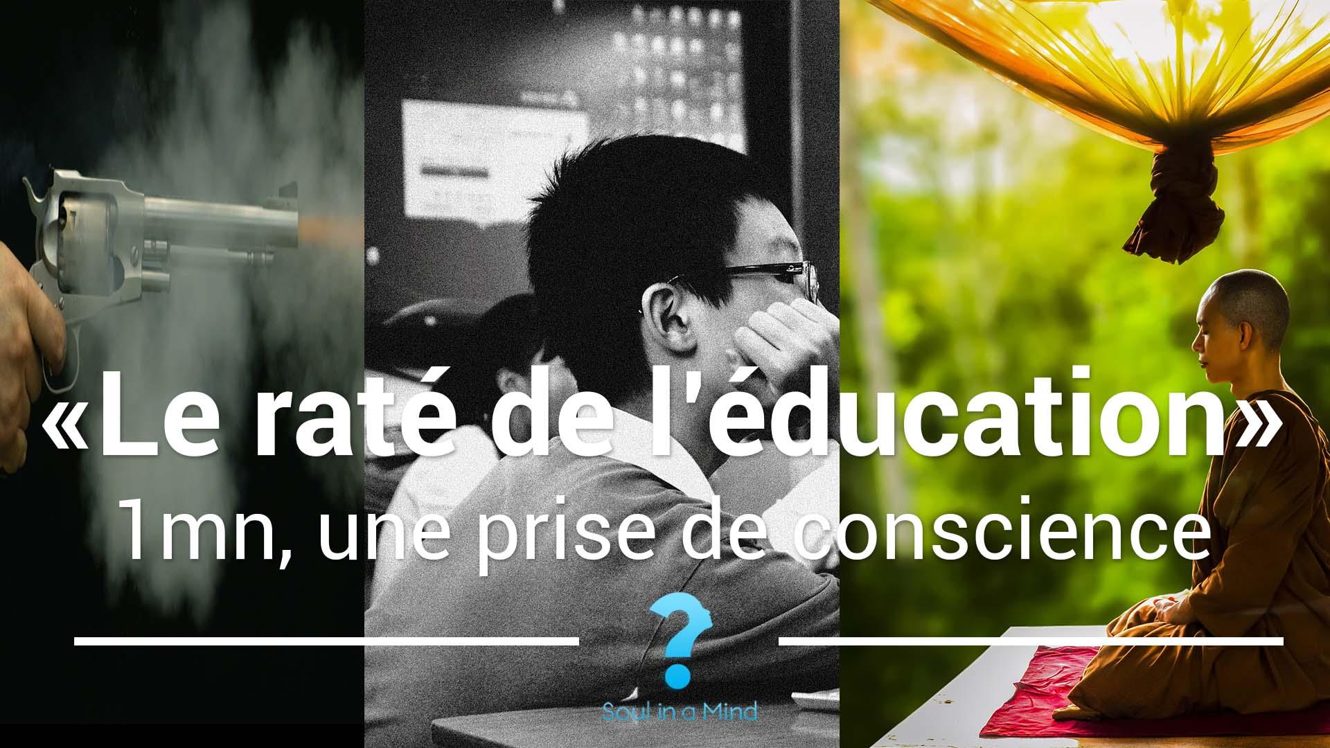 Le raté de l'éducation