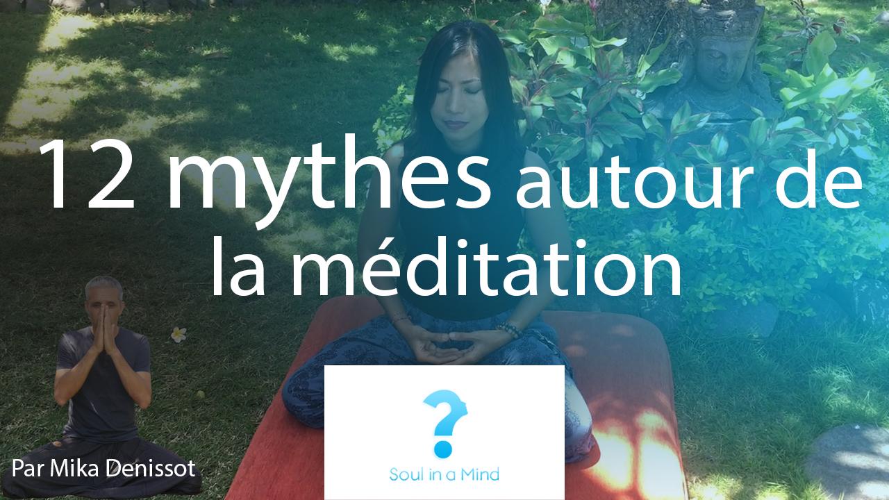 12 mythes autour de la méditation