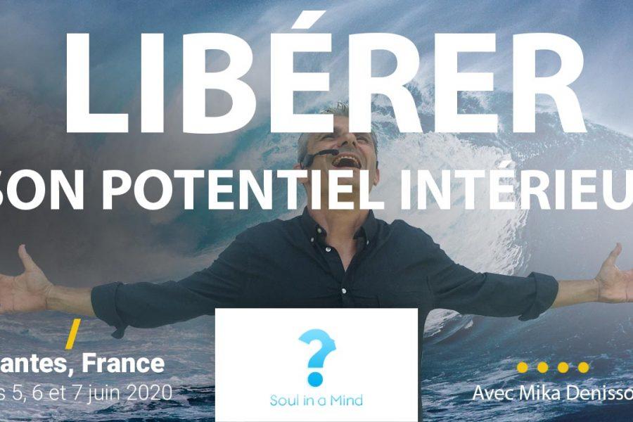 Libérer son potentiel intérieur et atteindre la Maitrise de soi | Séminaire à Nantes 5-6-7 Juin 2020
