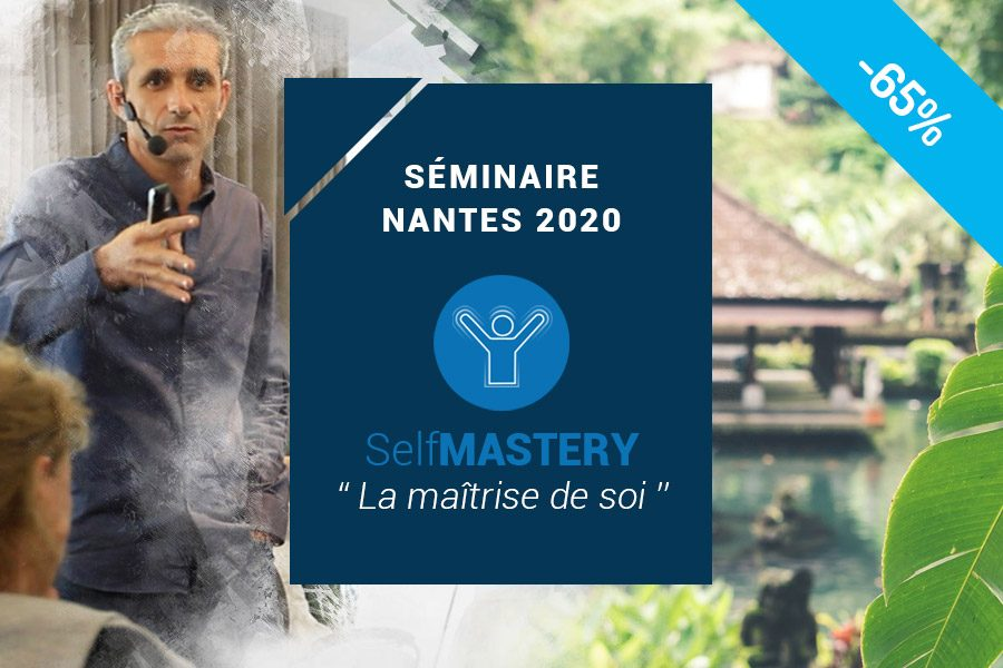 Séminaire Self Mastery – Nantes 2020